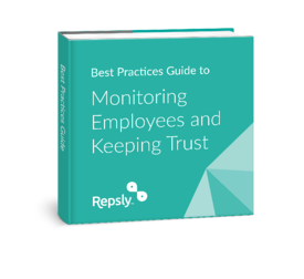 Best Practices Guide for Monitoring employees and keeping trust