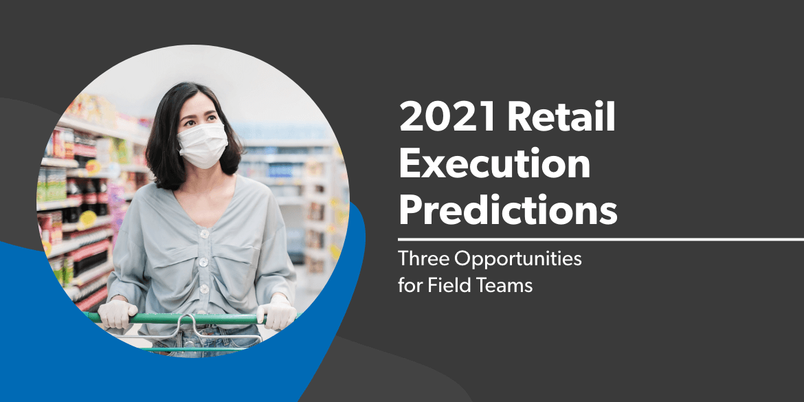2021 Retail Execution Predictions (1)