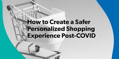 Personalized Shopping Experience Post-COVID_2 (1)